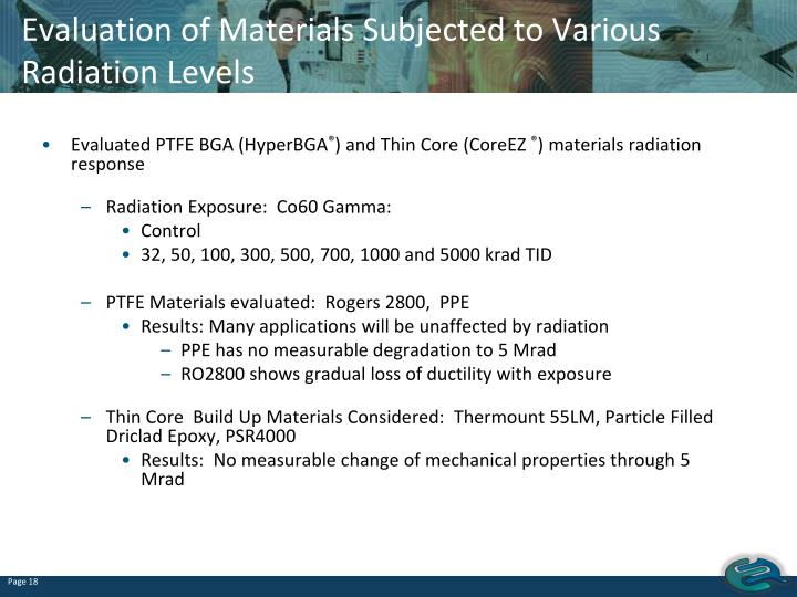 Evaluation of Materials Subjected to Various Radiation Levels