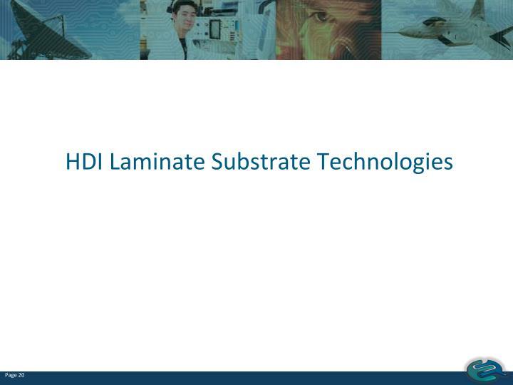HDI Laminate Substrate Technologies