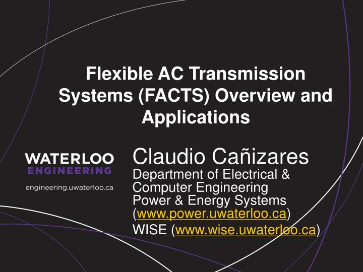 flexible ac transmission systems facts overview and applications n.