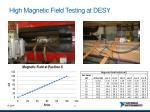 high magnetic field testing at desy