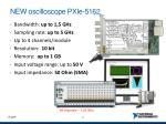 new oscilloscope pxie 5162