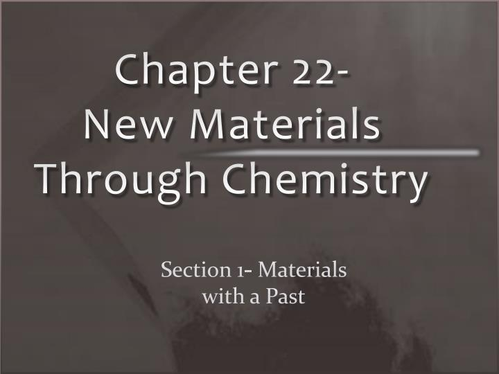 chapter 22 new materials through chemistry n.