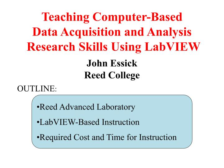 PPT - Teaching Computer-Based Data Acquisition and Analysis