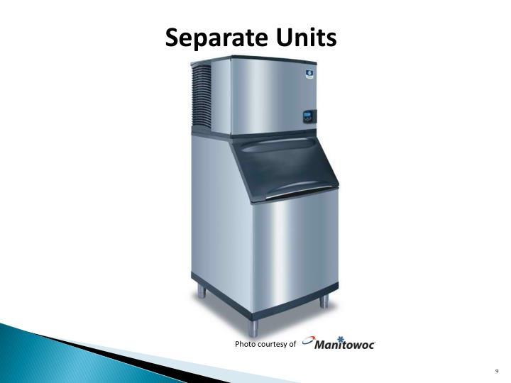 Separate Units