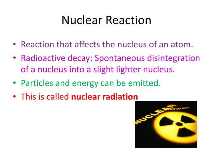 Nuclear Reaction