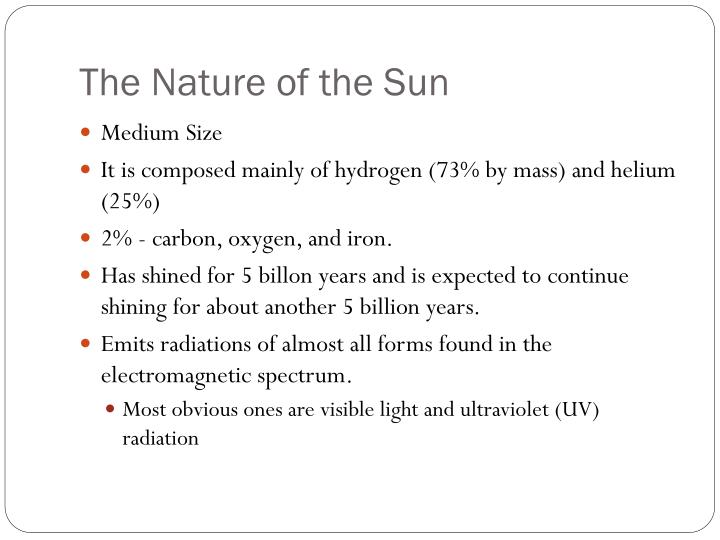 The nature of the sun