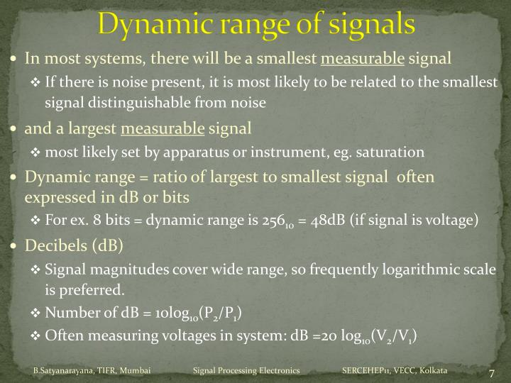 Dynamic range of signals