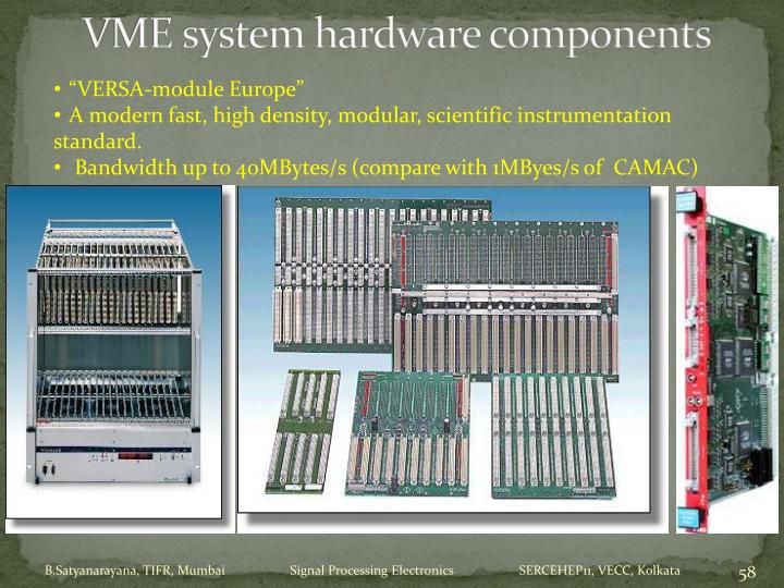 VME system hardware components