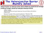 the heterojunction barrier mystery solved