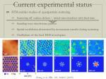 current experimental status