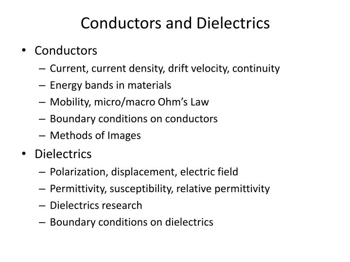 conductors and dielectrics