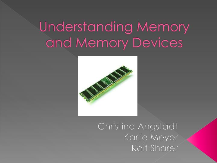 understanding memory and memory devices n.