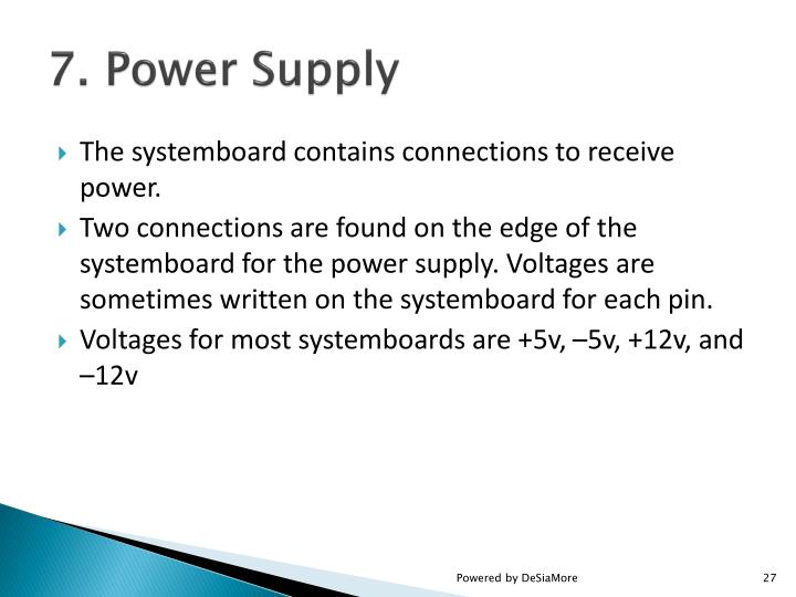 7. Power Supply