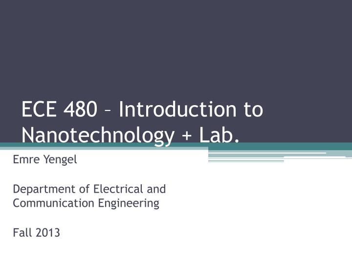 Ece 480 introduction to nanotechnology lab