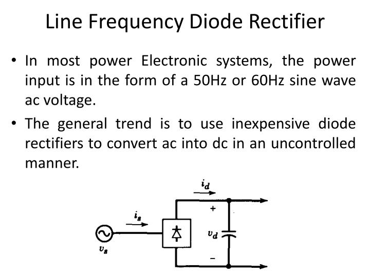 Line Frequency Diode Rectifier