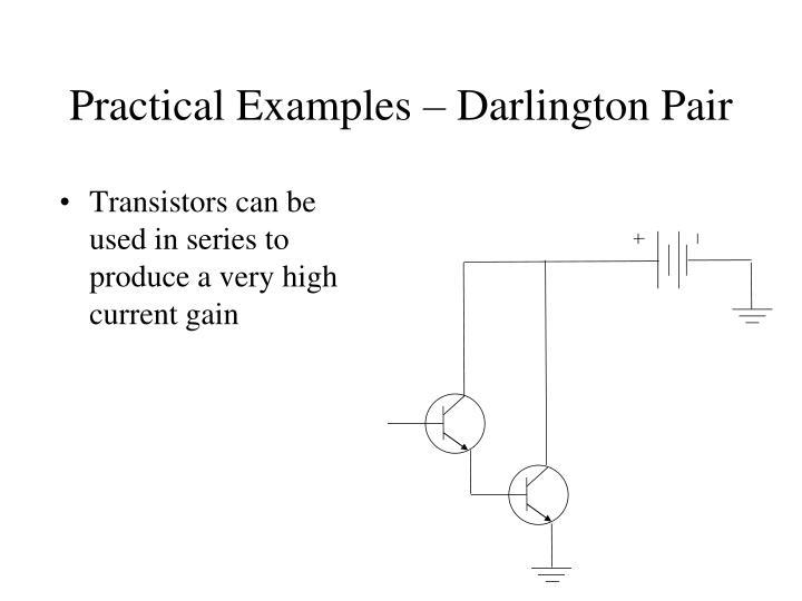 Practical Examples – Darlington Pair