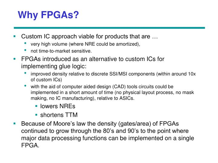 Why FPGAs?