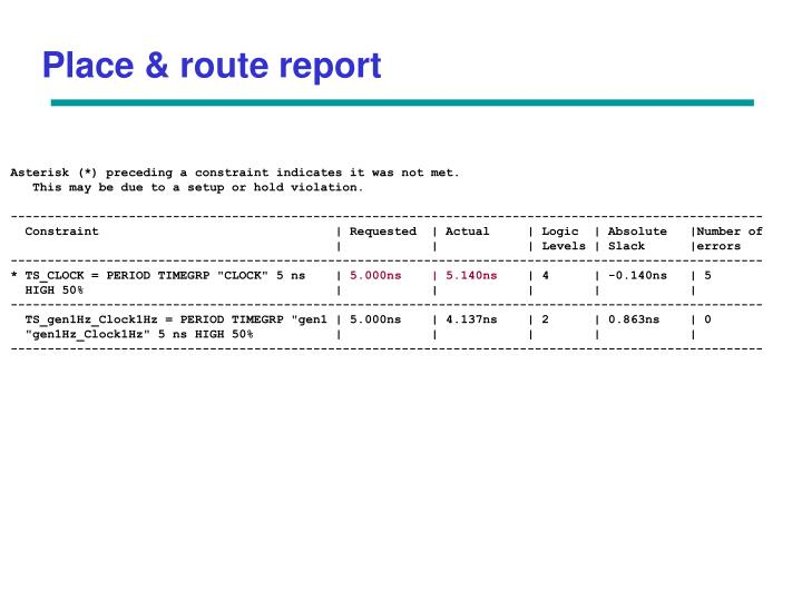 Place & route report