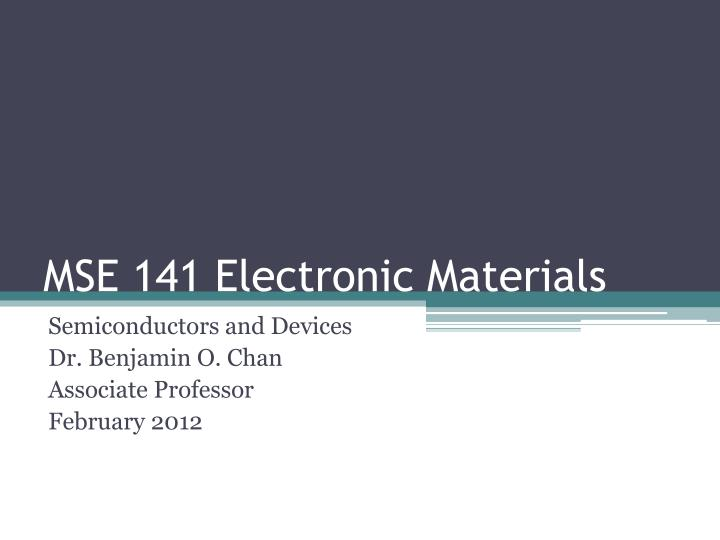 mse 141 electronic materials n.