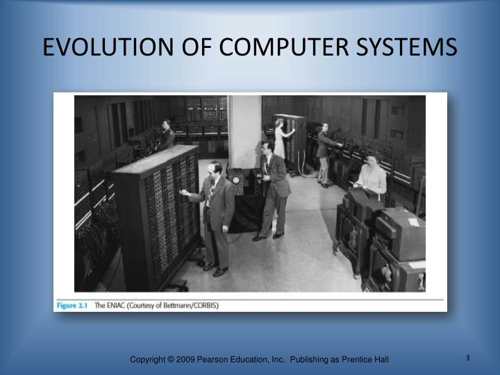 Evolution of computer systems