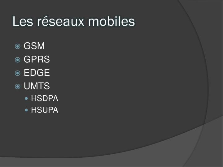 Les réseaux mobiles