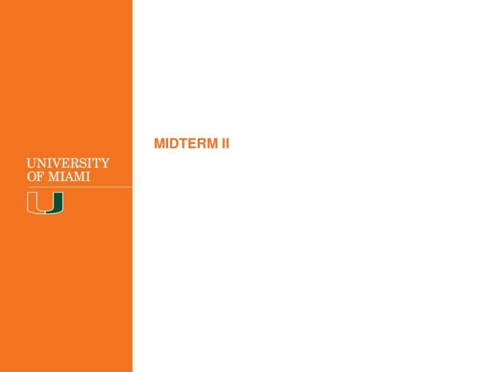 MIDTERM II