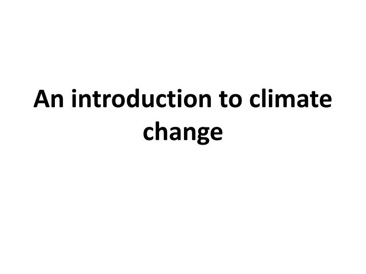 an introduction to climate change n.