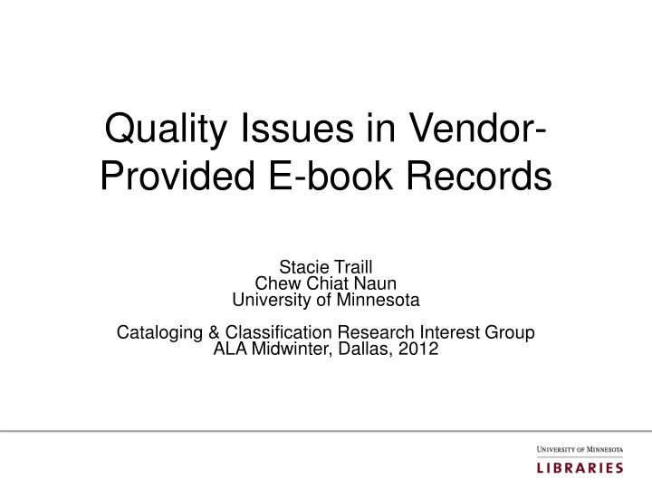 Quality issues in vendor provided e book records