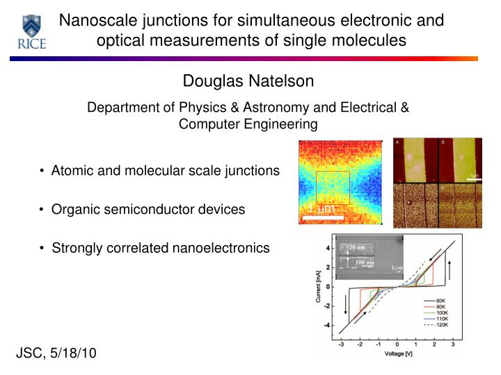Nanoscale junctions for simultaneous electronic and optical measurements of single molecules