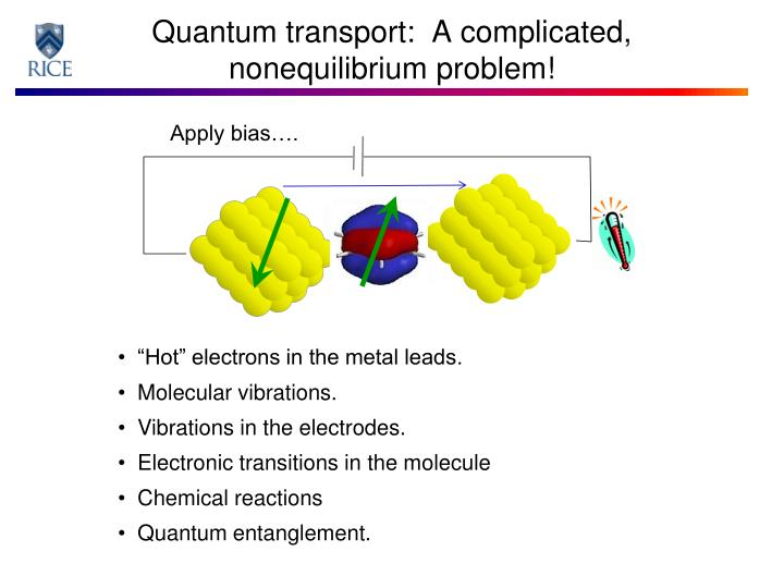 Quantum transport a complicated nonequilibrium problem