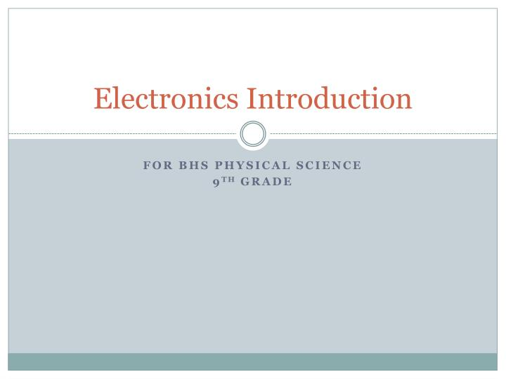 Electronics introduction