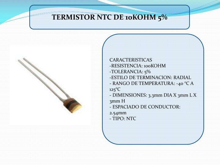 TERMISTOR NTC DE 10KOHM 5%