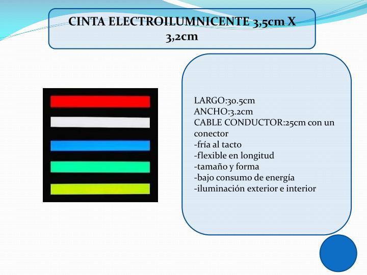 CINTA ELECTROILUMNICENTE 3,5cm X 3,2cm