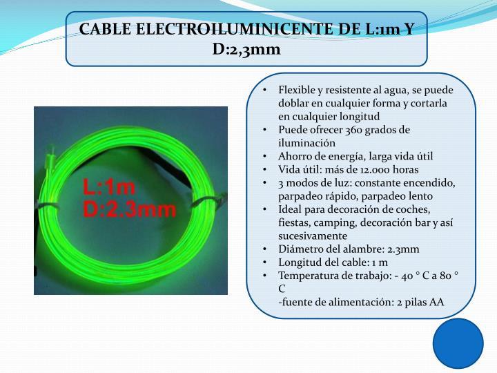 CABLE ELECTROILUMINICENTE DE L:1m Y D:2,3mm