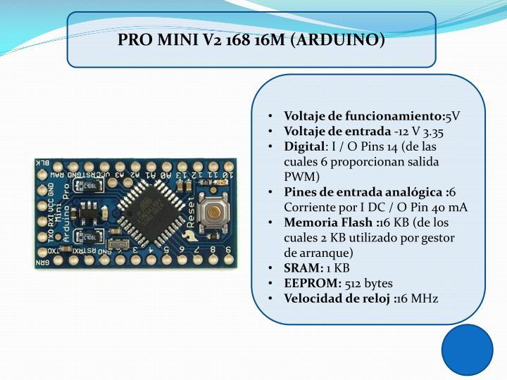 PRO MINI V2 168 16M (ARDUINO)