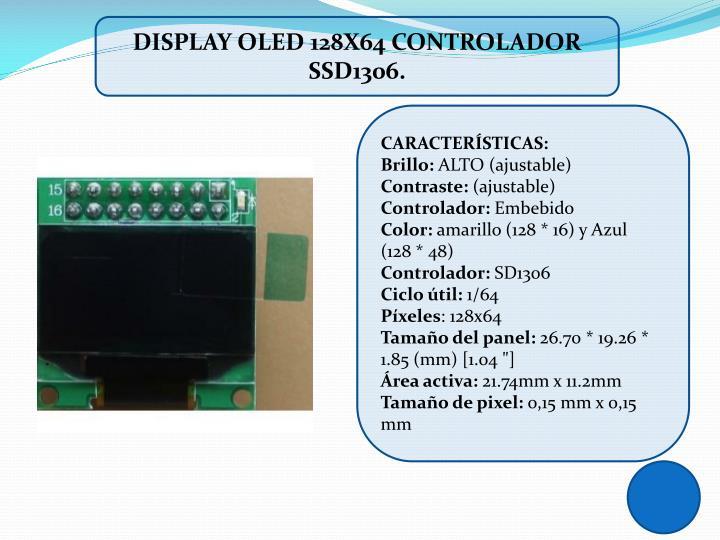 DISPLAY OLED 128X64 CONTROLADOR