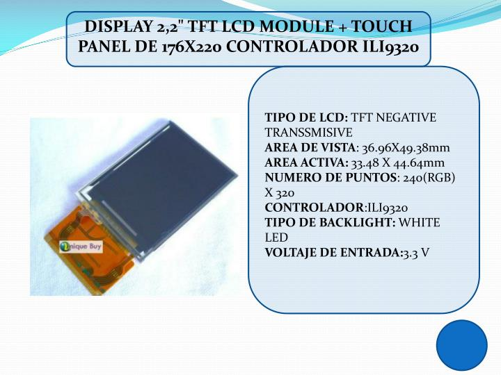 "DISPLAY 2,2"" TFT LCD MODULE + TOUCH PANEL DE 176X220 CONTROLADOR ILI9320"