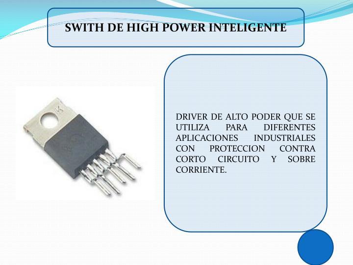 SWITH DE HIGH POWER INTELIGENTE