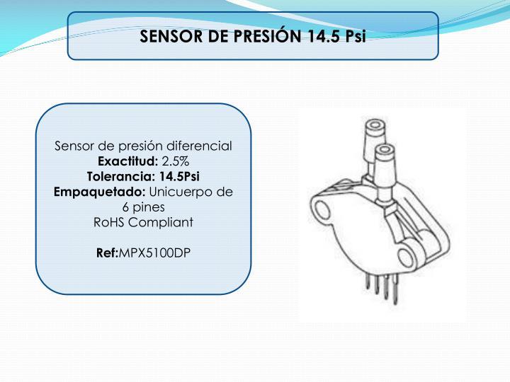 SENSOR DE PRESIÓN 14.5 Psi