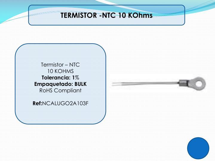 TERMISTOR -NTC 10