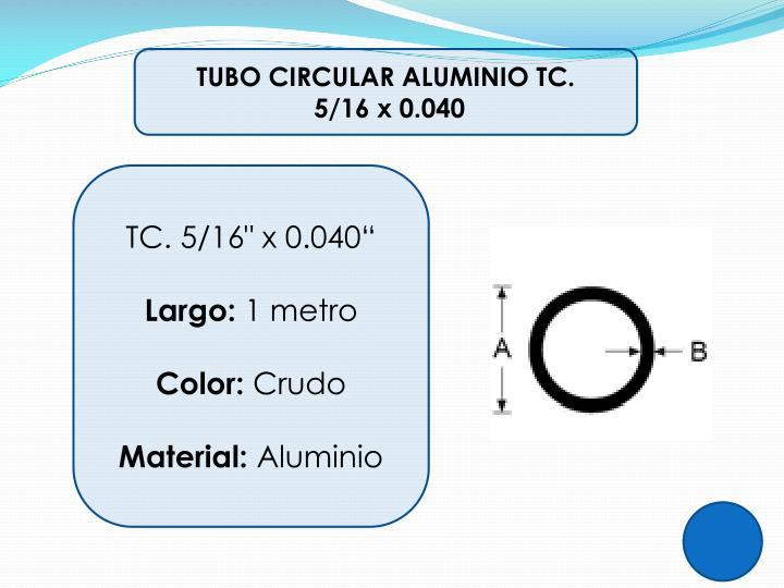 TUBO CIRCULAR ALUMINIO TC.