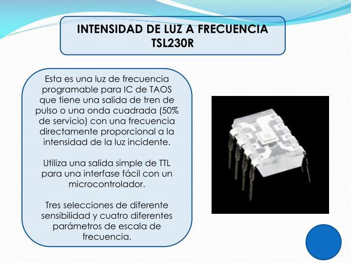 INTENSIDAD DE LUZ A FRECUENCIA TSL230R