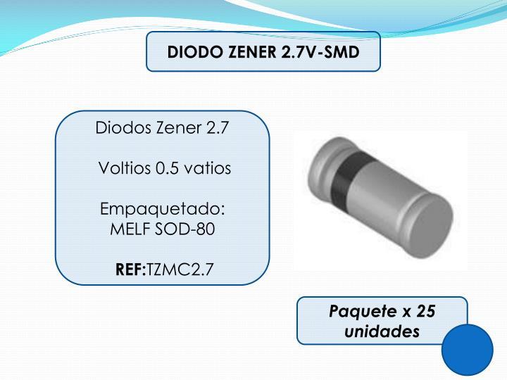 DIODO ZENER 2.7V-SMD