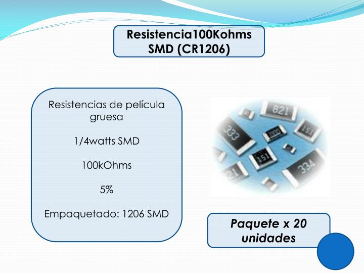 Resistencia100Kohms SMD (CR1206)
