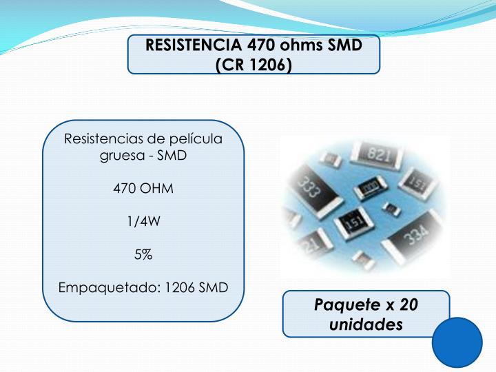 RESISTENCIA 470 ohms SMD