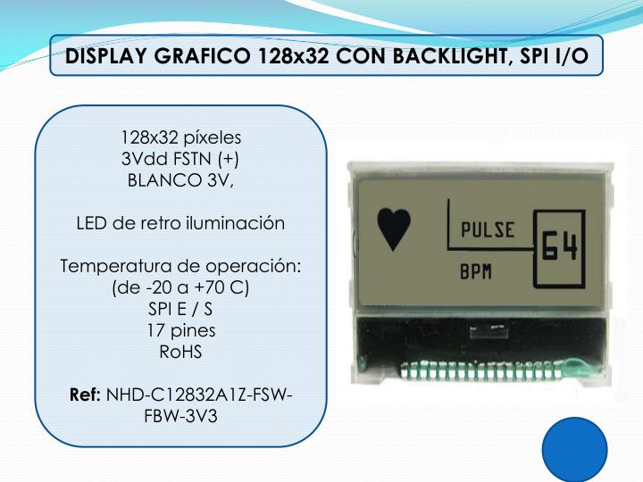 DISPLAY GRAFICO 128x32 CON BACKLIGHT, SPI I/O