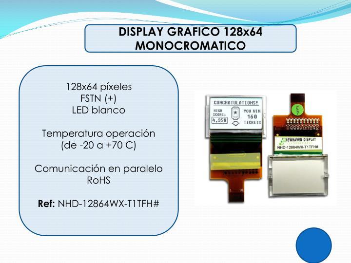 DISPLAY GRAFICO 128x64 MONOCROMATICO