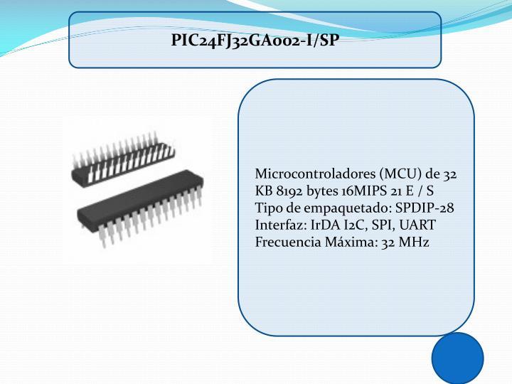 PIC24FJ32GA002-I/SP