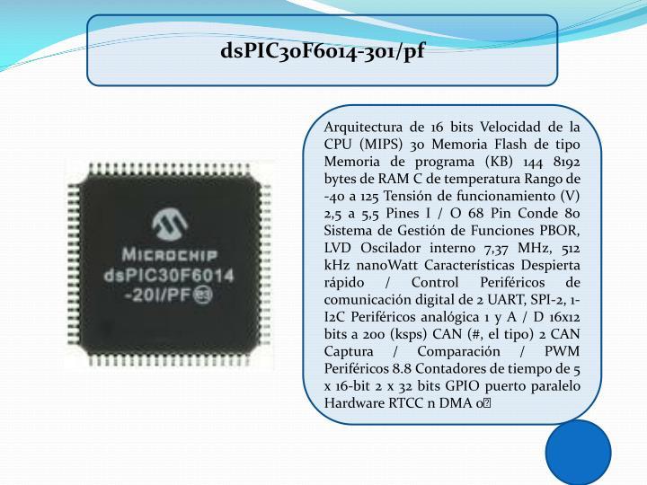 dsPIC30F6014-301/