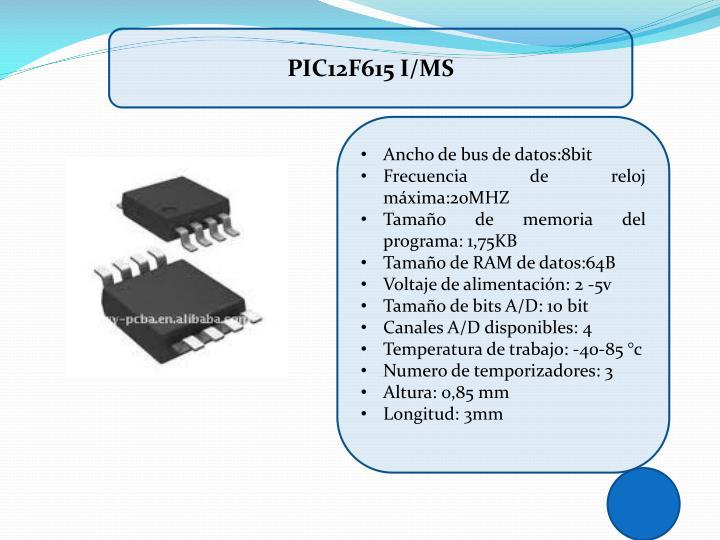 PIC12F615 I/MS
